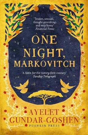 """One Night, Markovitch"" by Ayelet Gundar-Goshen"